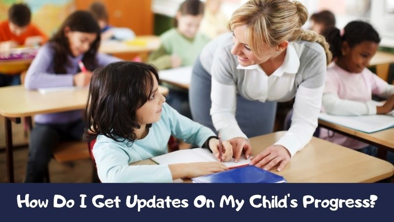 How Do I Get Updates On My Child's Progress