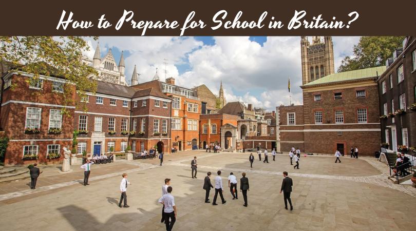 How to Prepare for School in Britain